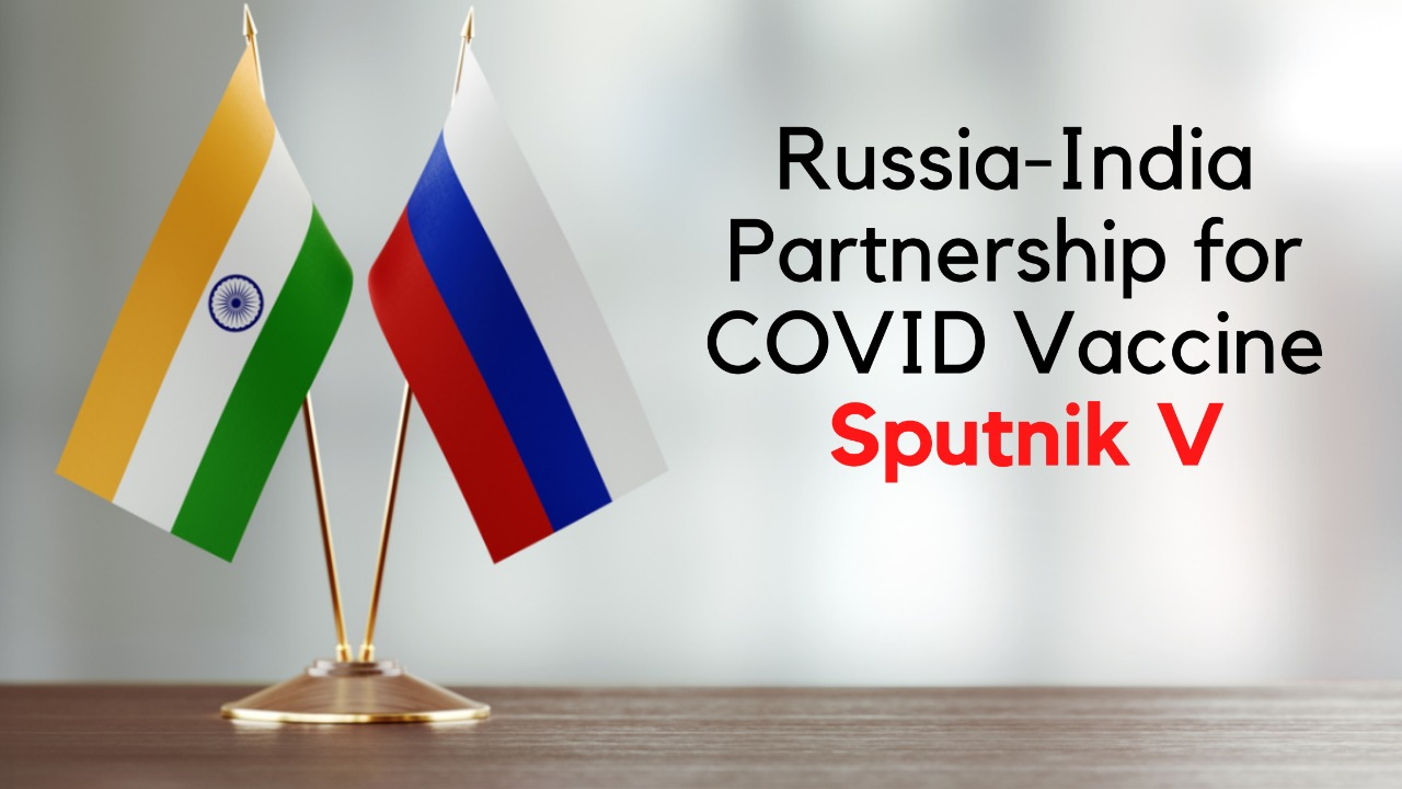 Russia looking for a partnership with India for COVID Vaccine - Sputnik V